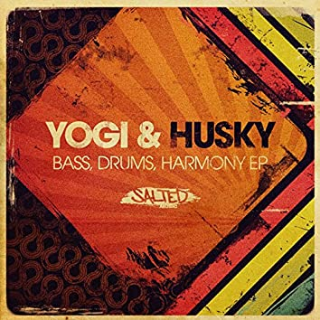 Bass, Drums, Harmony EP