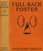 Full-Back Foster (Football Eleven #5)