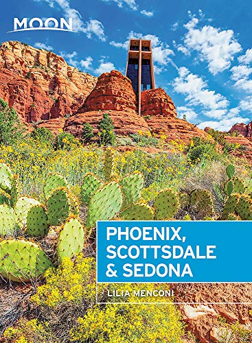Moon Phoenix, Scottsdale & Sedona: Best Hikes, Local Spots, and Weekend Getaways (Travel Guide)