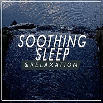 Soothing Sleep & Relaxation
