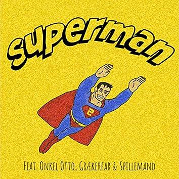 Superman (feat. Onkel Otto, Grækerfar & Spillemand)