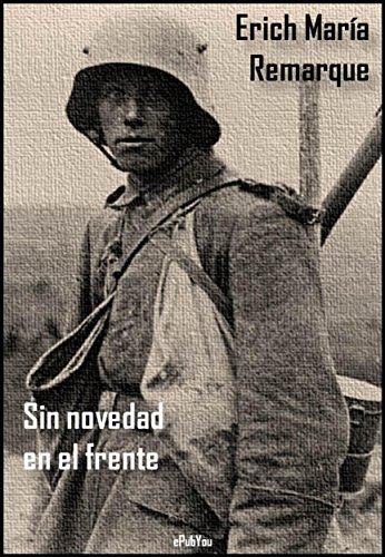 Sin novedad en el frente (Spanish Edition)