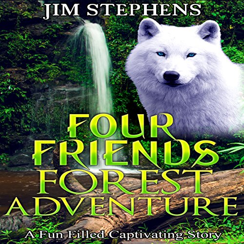 Four Friends Forest Adventure audiobook cover art