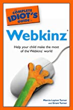 Online Reading The Complete Idiot's Guide to Webkinz: Help Your Child Make the Most of the Webkinz World B00ANW4GDW/ PDF