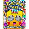 Pokemon Stoner Coloring Book: Color To Relax Coloring Books For Adults And Kids (Activity Book Series)