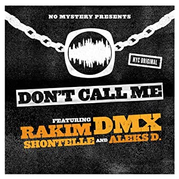 No Mystery Presents: Don't Call Me