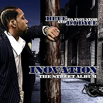 Inovation the Official Street Album