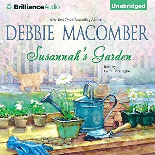 Susannah's Garden Audiobook By Debbie Macomber cover art