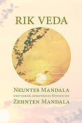 Rik Veda Neuntes und Zehntes Mandala: Im Lichte von Maharishis Vedischer Wissenschaft und Technologie aus dem vedischen Sanskrit neu übersetzt Taschenbuch