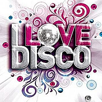 I Love Disco Music