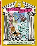 Greco Disco, The Art & Design of Luke Edward Hall (Englisch, 25x32 cm): The Art and Design of Luke Edward Hall (Lifestyle) - Luke Edward Hall