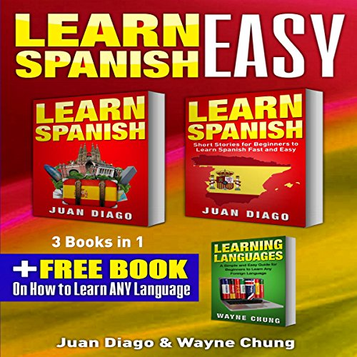 Learn Spanish, Learn Spanish With Short Stories: 3 Books in 1! cover art