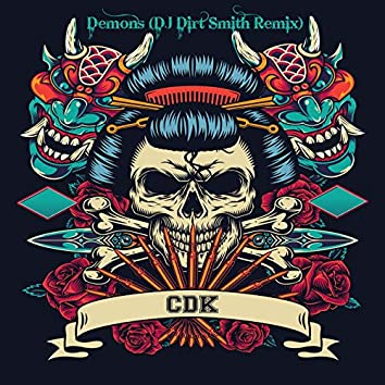 Demons (DJ Dirt Smith Remix)