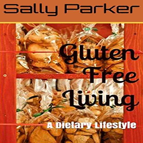 Gluten Free Living audiobook cover art