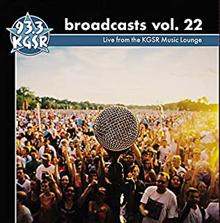 93.3 KGSR - Live from the KGSR Music Lounge - Broadcasts Vol. 22