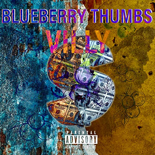 Blueberry Thumbs [Explicit]