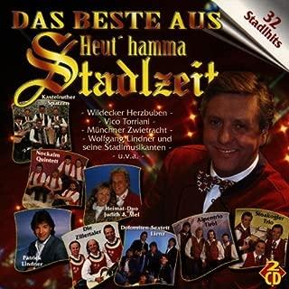Heut' Hamma Stadlzeit: das Beste