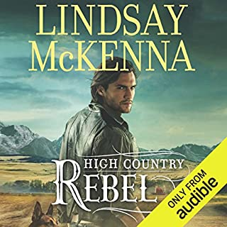 High Country Rebel     Wyoming Series, Book 8              Written by:                                                                                                                                 Lindsay McKenna                               Narrated by:                                                                                                                                 Anthony Haden Salerno                      Length: 11 hrs and 37 mins     Not rated yet     Overall 0.0