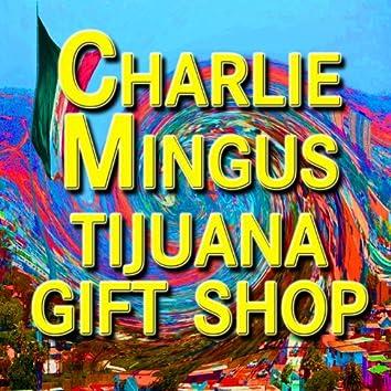 Tijuana Gift Shop (Original Artist Original Songs)