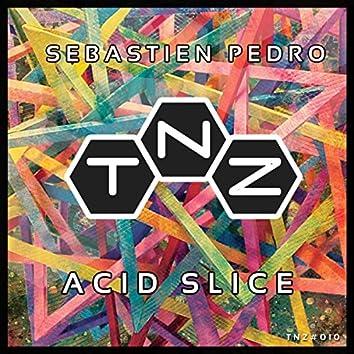 Acid slice