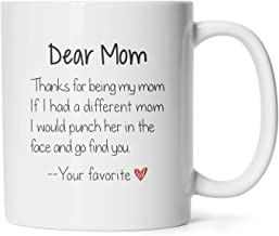 Mother's Day Mugs Birthday Presents/Gifts For Mommy To Be Thanks For Being My Mom Coffee/Tea Cups 11 Oz