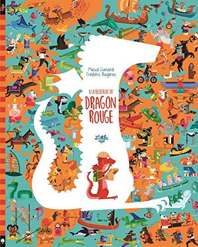 À la recherche du Dragon Rouge (A LA RECHERCHE DU DRAGON ROUGE)