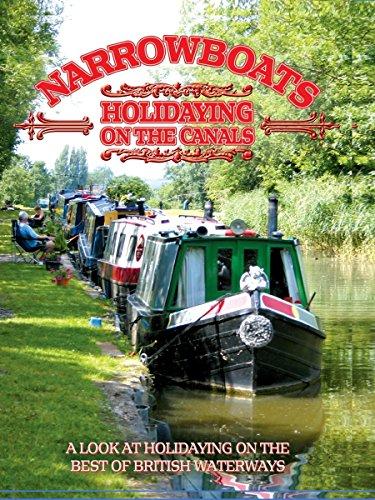 Narrowboats - Holidaying on the Canals [OV]