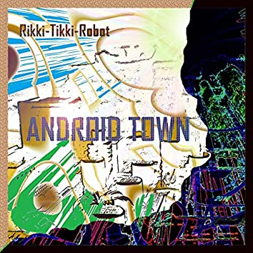 Android Town