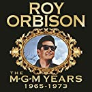 Roy Orbison: The MGM Years 1965 - 1973 (Remastered)