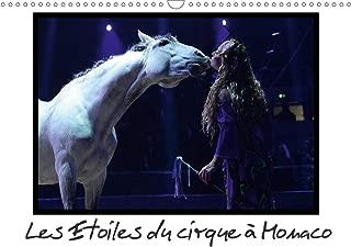 Les Etoiles du Cirque à Monaco (Calendrier Mural 2020 DIN A3 Horizontal): Le Festival International du Cirque de Monte-Carlo 2015 FUT Comme Toujours. mensuel, 14 Pages) (Calvendo Places) [Paperb