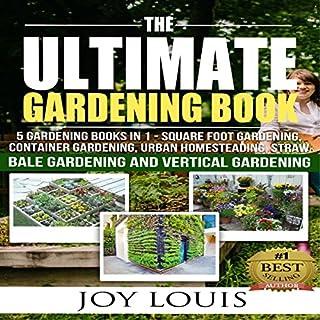 Ultimate Gardening Book: 5 Gardening Books in 1 cover art