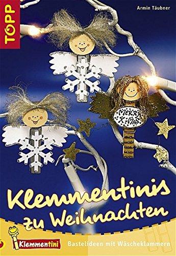 Klemmentinis zu Weihnachten: Bastelideen mit Wäscheklammern - weihnachtlich