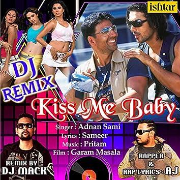 Kiss Me Baby (DJ Remix)