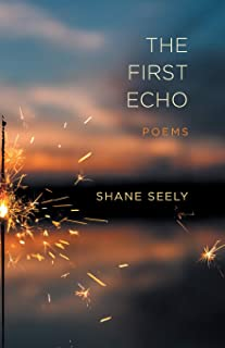 The First Echo: Poems