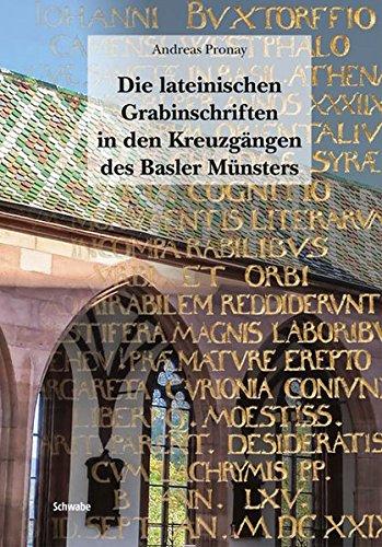 Die lateinischen Grabinschriften in den Kreuzgängen des Basler Münsters