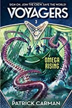 Voyagers: Omega Rising (Book 3) by Patrick Carman (2016-01-05)