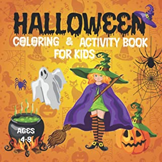 Halloween Coloring & Activity Book for Kids Ages 4-8: Fun and Educational Book with I Spy Halloween, Matching Game, Mazes,...