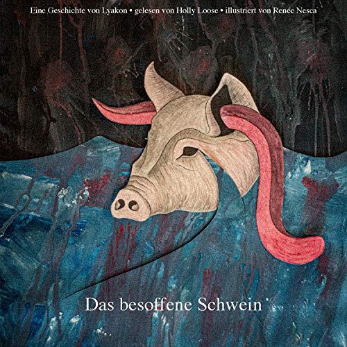 Das besoffene Schwein Titelbild