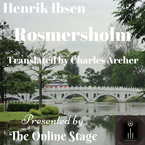Rosmersholm                   By:                                                                                                                                 Henrik Ibsen                               Narrated by:                                                                                                                                 John Burlinson,                                                                                        K. G. Cross,                                                                                        Alan Weyman,                   and others                 Length: 2 hrs and 53 mins     1 rating     Overall 2.0