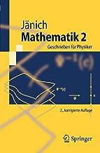 Mathematik 2: Geschrieben für Physiker