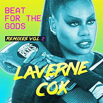 Beat for the Gods (Remixes Vol. 2)