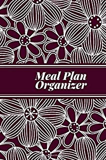 """Meal Plan Organizer: Personal Weekly Meal Planner, Weight Loss and Diet Monitor Journal, Record Breakfast, Lunch, Dinner, Snacks, Water Consumption & ... Men, 6"""" x 9"""", with 110 Pages. (Food Planners)"""