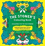 The Stoner's Colouring Book: Colouring for the High Minded