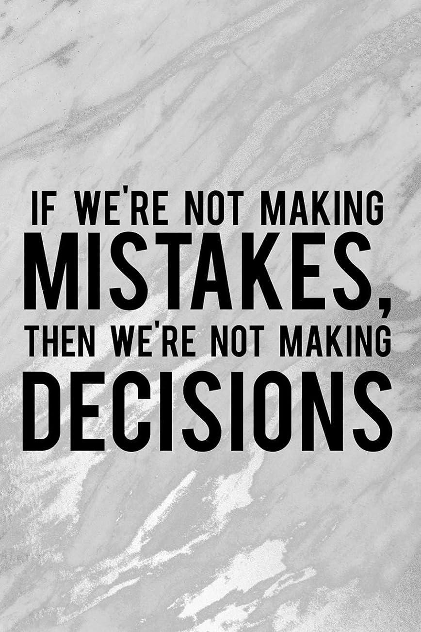 寓話出版見通しIf We're Not Making Mistakes, Then We're Not Making Decisions: Blank Lined Notebook Journal Diary Composition Notepad 120 Pages 6x9 Paperback ( Chess ) 2