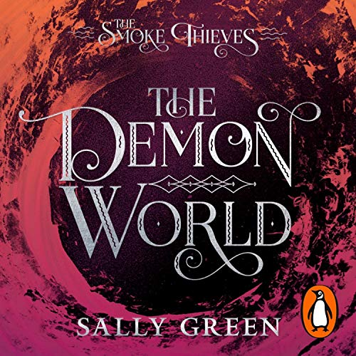 The Demon World: The Smoke Thieves, Book 2