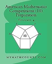 American Mathematics Competitions (AMC 10) Preparation (Volume 4)