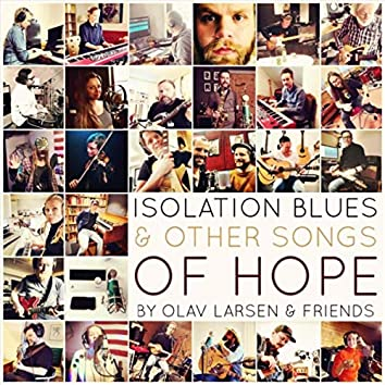 Isolation Blues & Other Songs of Hope