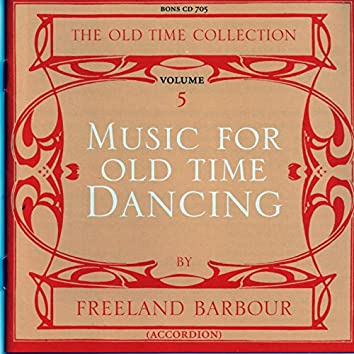 Music for Old Time Dancing, Vol. 5