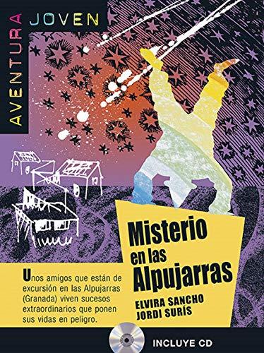 Misterio en las Alpujarras. Serie Aventura joven. Libro + CD: Misterio en las Alpujarras, Aventura Joven + CD (Aventura joven Nivel A1)
