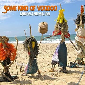 Some Kind Of Voodoo (feat. Mat Brando)